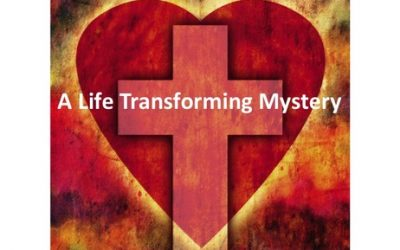 A Life Transforming Mystery